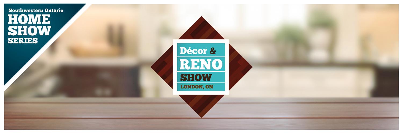 Decor And Reno Show London Ontario