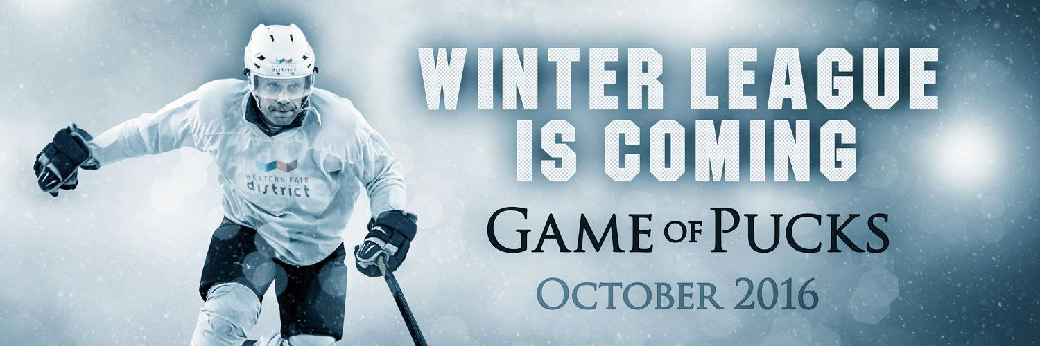 Winter League is Coming! Game of Pucks, October 2016