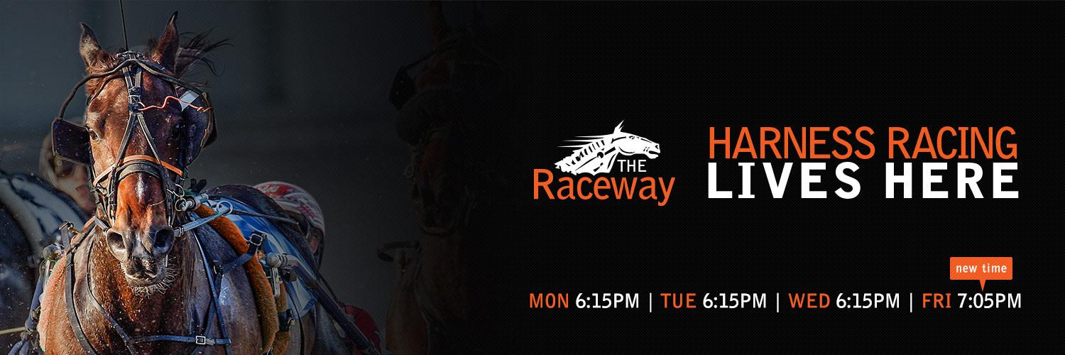 Harness Racing Lives Here: Monday, Tuesday, Wednesday & Friday