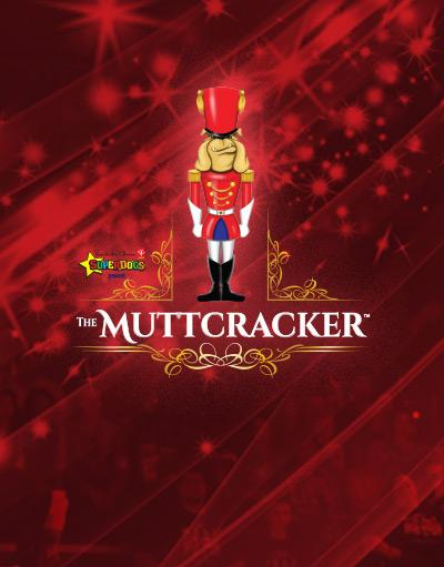 The Muttcracker - Buy Early & Save
