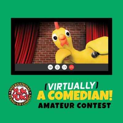 virtually a comedian amateur contest