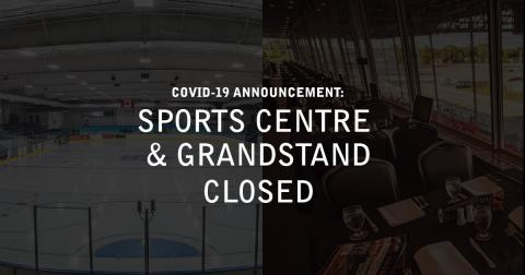Sports Centre & Grandstand Closed
