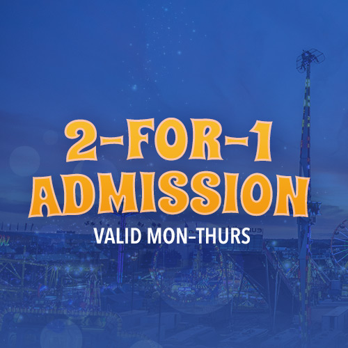 2-for1 admission: Mon-Thrus